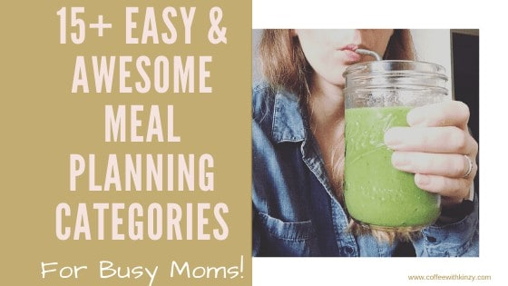 Weekly Meal Planning Catgories for Busy Moms