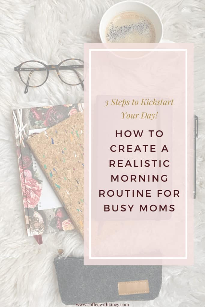 Realistic Morning Routine For Moms