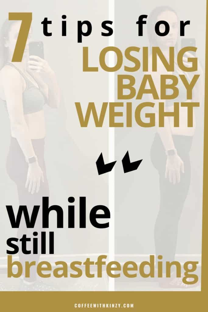7 Top Tips for Losing Baby Weight While Breastfeeding