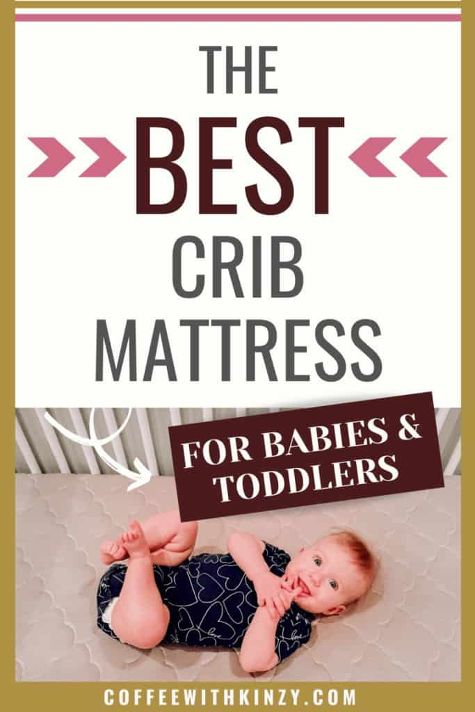 The Best Crib Mattress for Babies and Toddlers