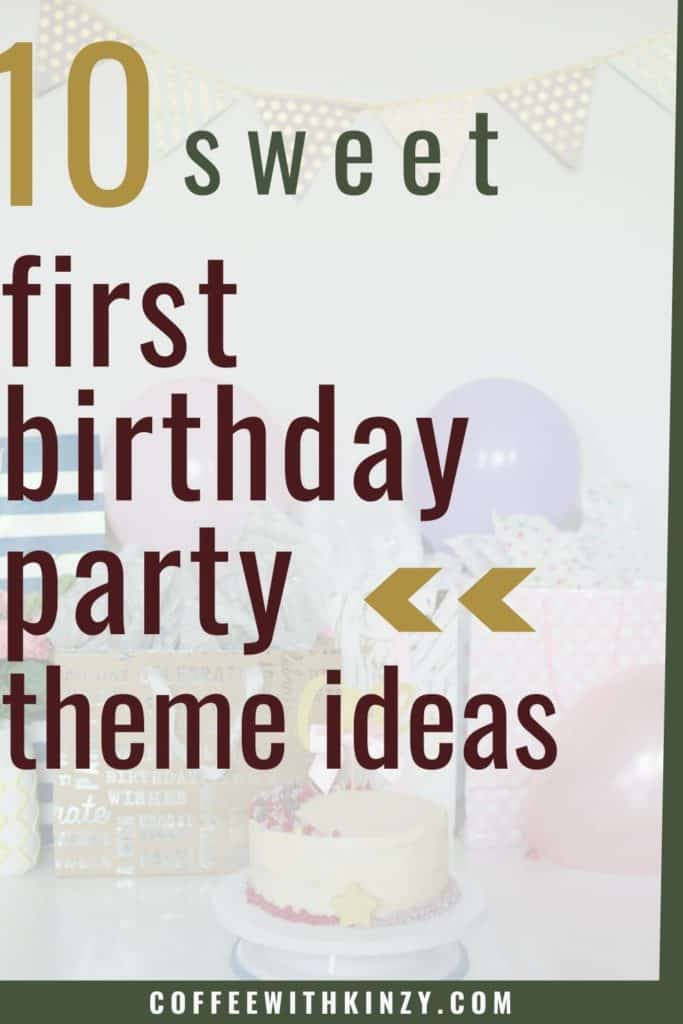 10 Unique First Birthday Party Theme Ideas