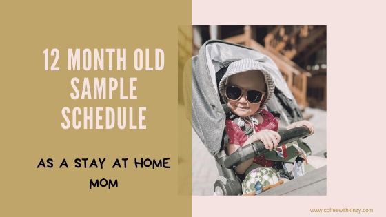 1 Year Old Sample Schedule For Stay At Home Moms