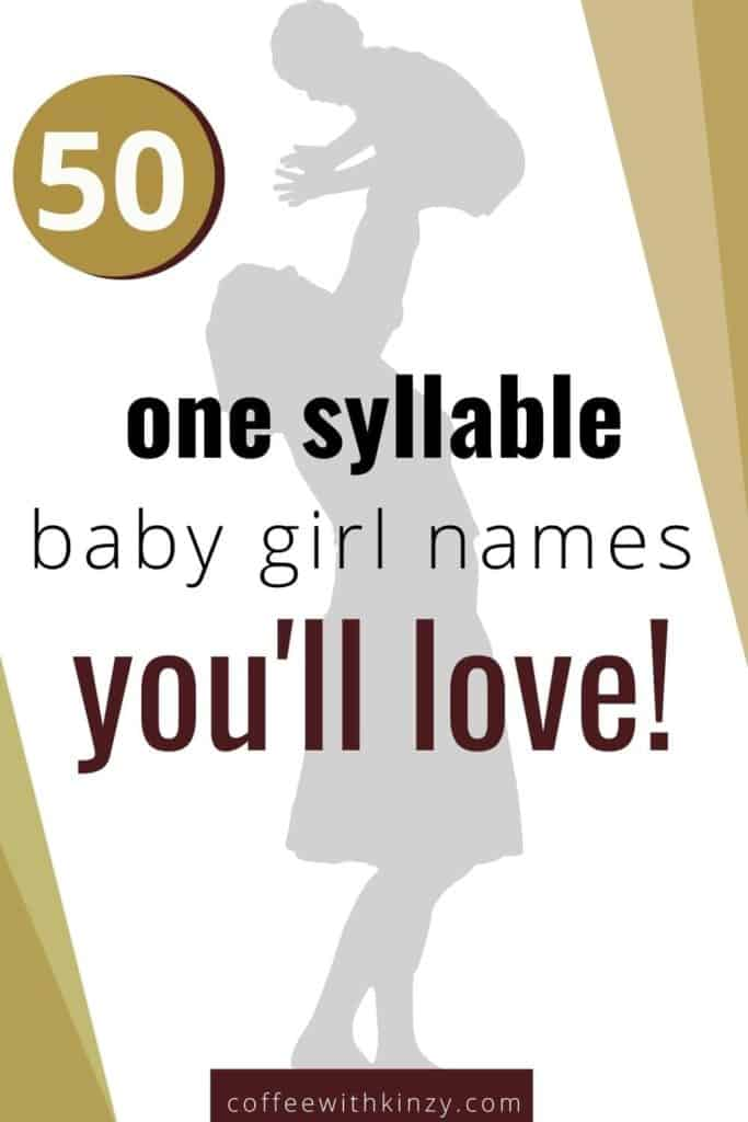 50 Unique One Syllable Baby Girl Names