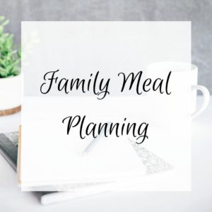 Family Meal Planning Feature Image