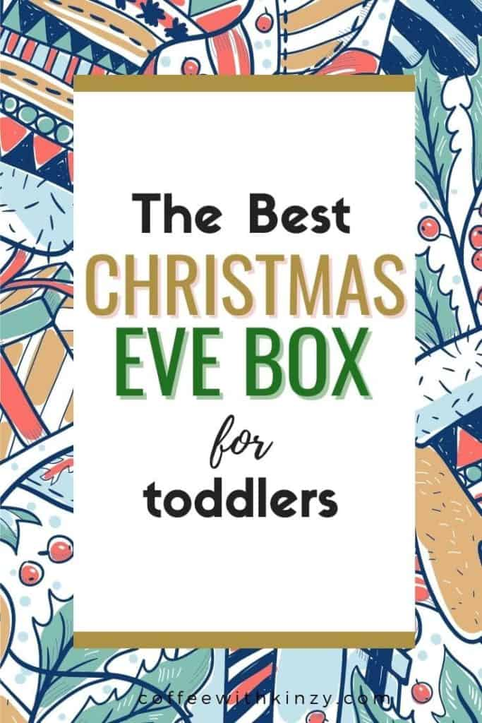 Toddler Christmas Eve Box Ideas graphic