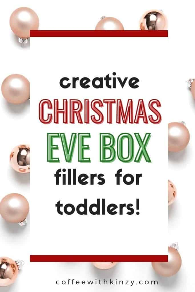 Creative Christmas Eve Box Ideas for Toddlers