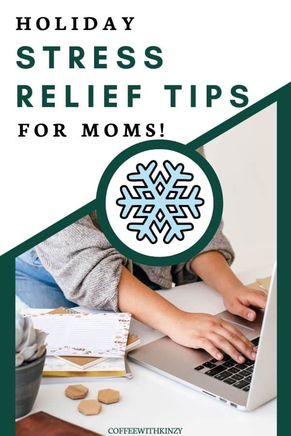 Holiday Stress Relief Tips for Moms