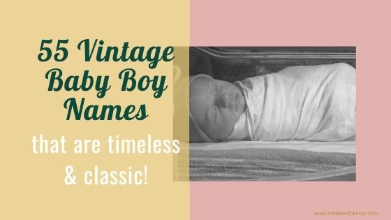 Unique Vintage Baby Boy Names