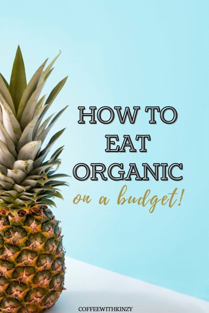 Guide to Eating Organic on a Budget