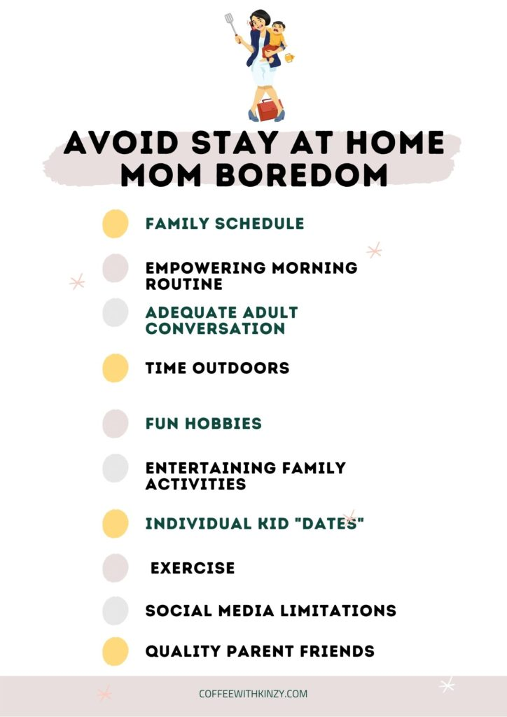 10 Pivotal Ways to Avoid Stay At Home Mom Boredom Infographic