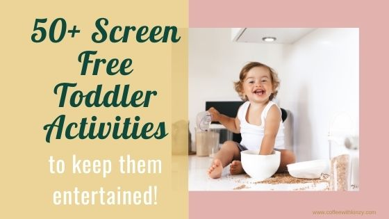 Screen Free Toddler Activities